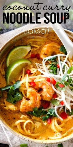 soupe de poulet au curry saine noix de coco sopa saludable de pollo al curry con coco ! zuppa di curry di pollo al cocco sano ! Laksa Soup Recipes, Laksa Recipe, Udon Noodle Soup, Thai Noodle Soups, Soup With Noodles, Shrimp Rice Noodles, Curry Noodles, Sesame Noodles, Asian Noodles