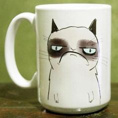 Grumpy Cat Mug... I NEED this mug, plain and simple!