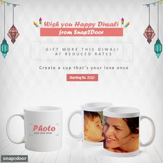 This Diwali, gifts more at reduced price, Print a mug starting from Rs. 212/- @snap2door. Download the app: http://bit.ly/13Y41vF