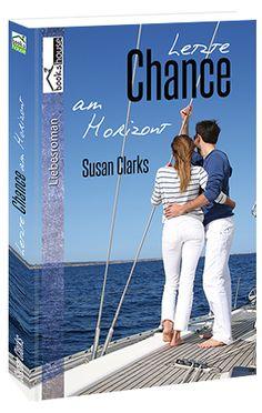 """""""Letzte Chance am Horizont"""" von Susan Clarks ab März 2015 im bookshouse Verlag. http://www.bookshouse.de/buecher/Letzte_Chance_am_Horizont/"""