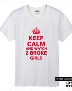 2 Broke Girls funny t-shirt printing design shirt for man and women-