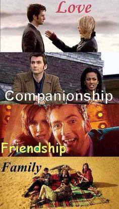 Love, companionship, friendship, family...Doctor Who style