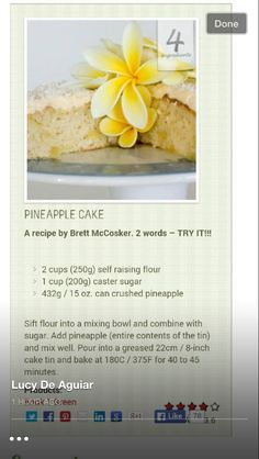 Pineapple cake 3 ingredients Pineapple Cake, Crushed Pineapple, Bellini Recipe, Sifted Flour, 3 Ingredients, Oatmeal, Sugar, Canning, Breakfast
