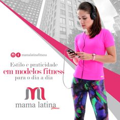 Quer um look confortável, prático e moderno para realizar as suas atividades? Acesse nosso site e conheça a coleção Mama Latina! www.mamalatina.com.br  #MamaLatina #Praticidade #Conforto #Estilo #ModaFitness