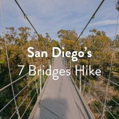 San Diego's 7 Bridges hike is an easy urban hike that spans some of the city's finest canyons, parks, museums, and more. Glamping California, California Dreamin', Northern California Travel, San Diego Hiking, San Diego Travel, Hiking Places, Hiking Trails, Hiking Food, Hiking Gear