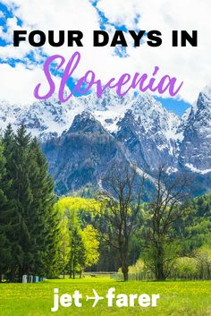 Slovenia is one of Europe's most beautiful and underrated countries. Learn about the best itinerary to take if you only have four days in Slovenia | Lake Bled | Alps | Slovenia Itinerary | What to do in Slovenia | Slovenia Travel | Travel in Slovenia |