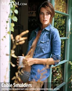 Cobie Smulders, Aunt Robin. And of course she's warring a denim shirt, because she's Canadian