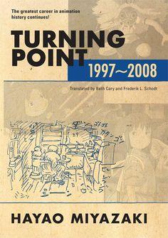 Turning Point 1997-2008 - Hayao Miyazaki's 2nd volume of writings reviewed