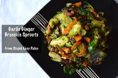Garlic Ginger Brussels Sprouts #StupidEasyPaleo
