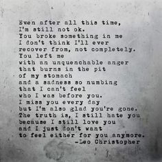 Leo Christopher • Either Anymore • This is a piece I wrote a few months ago for my book, Sleeping In Chairs. It didn't end up in the final manuscript but is a good example of the type of raw emotion you'll find in the book. It will be released on August 28th by Underwater Mountains Publishing and will be available worldwide through Amazon and Barnes & Noble.