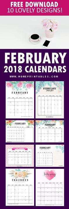 Download your free February 2018 calendar printables! 10 Amazing designs to chose from! #calendar #planner #February #2018 #printables