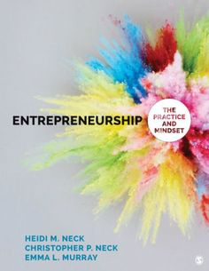 Entrepreneurship the practice and mindset edition by neck murray test bank 1483383520 9781483383521 Christopher P. Neck Emma L. Murray Entrepreneurship Heidi M. Neck Mindset The Practice Types Of Entrepreneurship, What Is Mindset, Types Of Experiments, What Is Design, Design Thinking Process, Revenue Model, Sage Publications, Business Model Canvas, Islands