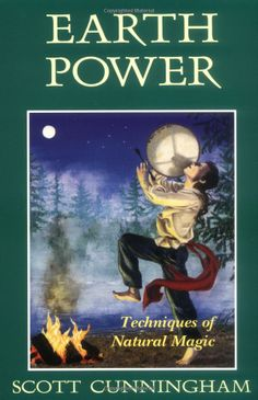 "Witch Library:  #Witch #Library ~ ""Earth Power: Techniques of Natural Magic (Llewellyn's Practical Magick),"" by Scott Cunningham."