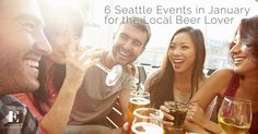 6 Seattle Events in January for the Local Beer Lovers | Seattle Beer Events 2017 At Eleanor Apartments, we're of the opinion that the local beer is one of the things that makes Seattle great - that, and the local events that showcase it.