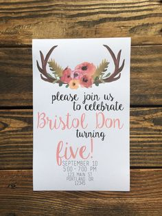 A personal favorite from my Etsy shop https://www.etsy.com/listing/457738388/rustic-floral-antler-themed-birthday