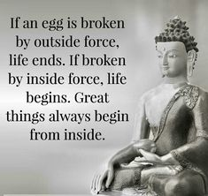 Great things always begin from inside.