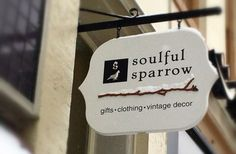 Soulful Sparrow Retail Sign / Danthonia Designs