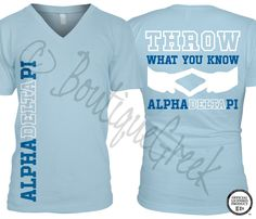 Throw what you know ADPi T-shirt