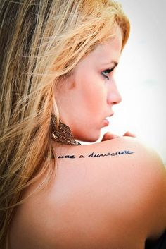 She Was a Hurricane  quote tattoo John Green's book,