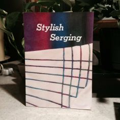 Stylish serging | Used, Rare, Vintage and Out of Print Books - www.ValiumBlueBooks.com #Books