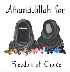 51. Alhamdulillah for freedom of choice #AlhamdulillahForSeries  (hijab niqab watercolor illustration)