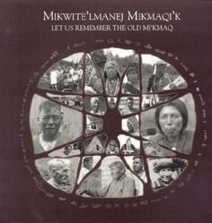 """""""Mikwite'lmanej Mikmaqi'k: A La Recherche Des Anciens Mi'maq"""" by La Confederacy of Mainland Mi'kmaq and le Robert S. Peabody Museum of Archaeology Peabody Museum, 27 Years Old, We Remember, First Nations, Original Image, Archaeology, The Past, This Book, Newfoundland"""