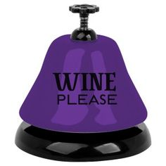 An adorable purple and black metal bell packaged to please for any wine-loving gal. This working bar top bell from Slant Collections reads WINE please and will Wein Poster, Traveling Vineyard, Wine Down, Wine Quotes, Wine Cheese, In Vino Veritas, Wine Time, Wine Gifts, Wine Making