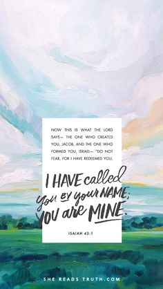 I have called you by your name.