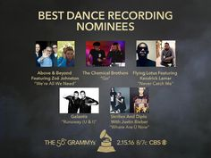 Congrats #GRAMMYs Best Dance Recording nominees! Above & Beyond featuring Zoe Johnston, The Chemical Brothers, Flying Lotus featuring Kendrick Lamar, Galantis, Skrillex & Diplo with Justin Bieber