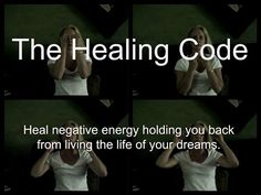 Healing Code Demonstration Learn how to do the HEALING CODE and heal negative energy causing disease, ailments, self-limiting negative beliefs... dontEverstopLearning's channel