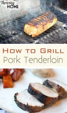 Grilling a pork tenderloin is super easy. Especially if you remember to use this 7-6-5 method on the grill.