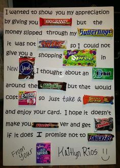 What a cute and creative way to let your teacher know they're appreciated! Candy Inspired Teacher Appreciation Poem-- maybe have pictures of the candy then a big bowl of candy in the teacher's break room. Homemade Birthday Gifts, Friend Birthday Gifts, Diy Birthday, Candy Cards For Birthday, Birthday Candy Posters, Birthday Poems For Teachers, Diy Bday Gifts For Mom, Birthday Presents, Birthday Candy Grams