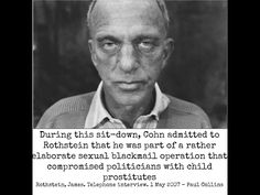 (532) Roy Cohn - The CIA Pedophile Ring Leader - An Evil Mechanism of Political Control - YouTube