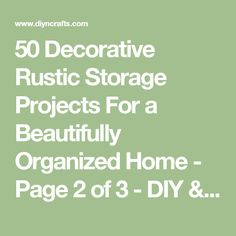 50 Decorative Rustic Storage Projects For a Beautifully Organized Home - Page 2 of 3 - DIY & Crafts