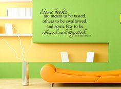 Art Wall Decal Wall Stickers Vinyl Decal Quote - Some books are meant to be tasted - Sir FrancisBacon