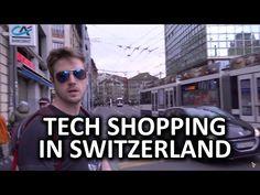 Tech Shopping Around the World - Switzerland - http://eleccafe.com/2016/03/22/tech-shopping-around-the-world-switzerland/