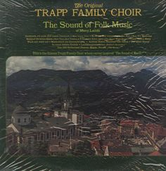 The Trapp Family Choir - The Sound Of Folk Music
