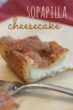 Fun with the Fullwoods: Sopapilla Cheesecake