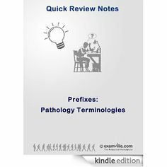 Prefixes: Pathology Terminologies (Quick Review Notes) by N Sachin. $3.69. 1 pages