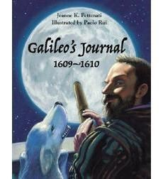 Children will learn what famous scientist Galileo may have written in his journal while making some of his most important discoveries about space. Science And Nature Books, Middle Ages History, Genius Hour, Great Thinkers, Children's Literature, Teaching Tools, Astronomy, 1920s, Journal