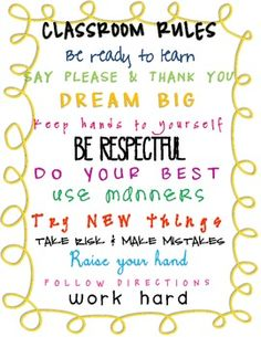 Cute sign you can print for your classroom. Has great rules! Build your classroom community with the basic foundation at the beginning of the schoo...