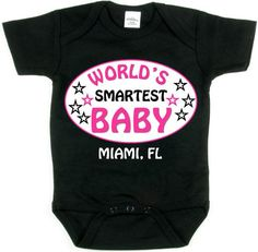 World's Smartest BABY_Miami FL_Black Tee_Pink by FRISCOINK on Etsy