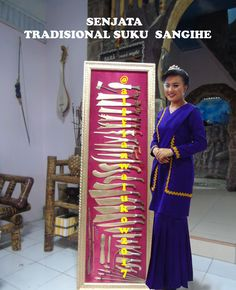 39 JENIS SENJATA  TRADISIONAL  SUKU  SANGIHE (kepuluan Sangihe,Sulawesi Utara Indonesia/