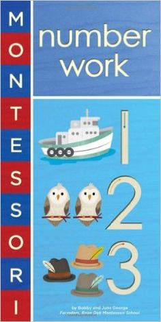 Montessori: Number Work [Board book]: Amazon.es: Bobby George, June George: Libros en idiomas extranjeros