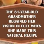 The grandmother regained her vision in full when she made this natural recipe - Healthy Natural World Itch Relief, Pain Relief, Heal Bruises, Natural Treatments, Natural Remedies, High Cholesterol Levels, Natural Recipe, Eye Sight Improvement, Vision Eye