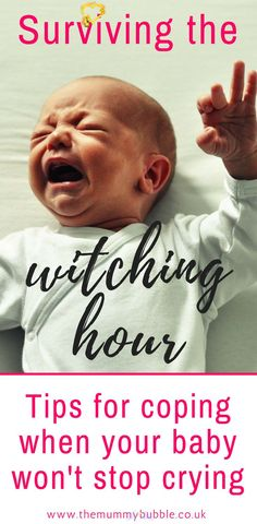 """Surviving the Witching Hour with your newborn baby - The Mummy Bubble Surviving the Witching Hour with your newborn baby - The Mummy Bubble<br> Does your baby cry and cry uncontrollably in the late afternoon/evening and you have no clue what's wrong with them? Have you heard words such as """"colic"""". """"reflux"""" and """"low... Baby Wont Stop Crying, Thing 1, Baby Supplies, After Baby, First Time Moms, Everything Baby, Baby Hacks, Baby Tips, Mom Hacks"""