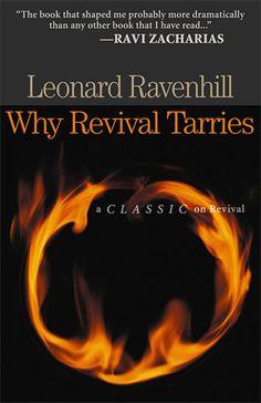 Why Revival Tarries: Leonard Ravenhill
