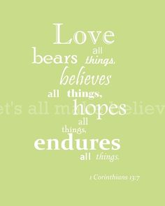 Items similar to Bible Verse Art 1 Corinthians Love Light Green with White Text on Etsy Bible Verse Art, Bible Scriptures, Bible Quotes, Me Quotes, Sweet Quotes, Love Is, Hope Love, Corinthians Love, Love Bears All Things