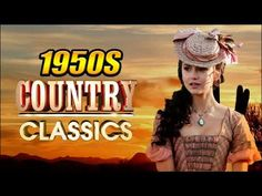 Best Classic Country Songs Of 1950s - Greatest Old Country Music Of 50s - YouTube