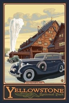 Old Faithful Inn - Yellowstone Nat'l Park - LP Original Poster